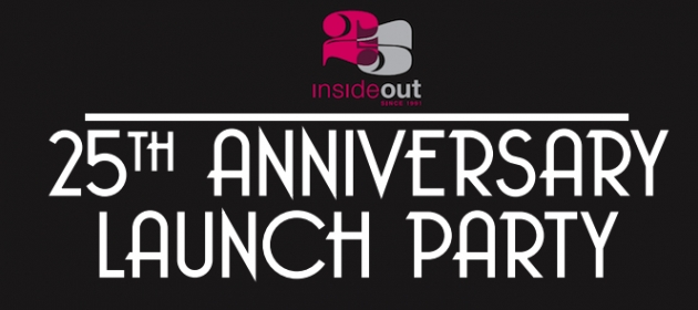 Inside Out 25th Anniversary Launch Party